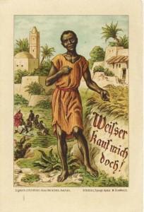"""""""Weisser, kauf mich doch!"""" Postkarte des Kindheit-Jesu-Vereins. Sammlung K. M. Kreis"""