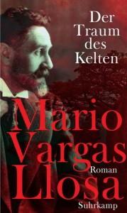 Mario Vargas Llosa: Der Traum des Kelten - Buchcover
