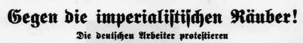 """Gegen die imperialistischen Räuber. Überschrift des Berichts über die China-Veranstaltung in Dortmund-Lütgendortmund im """"Westfälischer Kämpfer"""" vom 18.05.1927"""