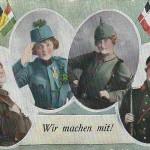 """""""Wir machen mit!"""" Der Vierbund, bestehend aus Deutschland, Österreich, Türkei und Bulgarien, hier dargestellt durch das beliebte Motiv """"Frauen in Uniformen"""". Ansichtskarte, privat gelaufen im Februar 1918. Sammlung Detlev Brum."""