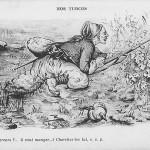 """""""Nos Turcos"""". """"Oú sont empereurs? … li veut manger …! Cherchez-les lui, s. v. p."""" (""""Wo sind Kaiser? Er will essen! Finden Sie ihn, bitte). Carte Postale, ungelaufen. Sammlung Detlev Brum. """"Unsere Turcos/nordafrikanischen Schützen"""", sie sprechen auf etlichen französischen Ansichtskarten ein (schlechtes) Afrikaner-Französisch. """"Wo sind Kaiser"""" (Wilhelm II.)? Will der Soldat ihn essen? Ist er Kannibale? Tatsächlich wird ein großer Teil der afrikanischen Soldaten nur unzureichend französisch gesprochen haben, in der französischen Propaganda wird daraus ein Ausdruck der Dummheit bzw. der Rohheit und Brutalität."""