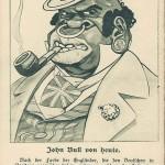 """""""John Bull von heute. Nach der Farbe der Engländer, die den Deutschen in Flandern gegenüber stehen, wäre es wohl an der Zeit, eine Berichtigung an der Nationalfigur vorzunehmen."""" Kriegs-Postkarte des Kladderadatsch Nr. 14, gelaufen als Feldpost im April 1918 an einen anderen Soldaten. Sammlung Markus Kreis. Die englische Nationalfigur John Bull wird in britischen Cartoons als untersetzter Mann mit Frack, Union-Jack-Weste und Zylinderhut dargestellt, zudem häufig von einer Bulldogge begleitet. Von deutscher Seite wird die Figur im Ersten Weltkrieg karikiert und propagandistisch verzerrt. Unter dem Eindruck des Einsatzes von afrikanischen und indischen Truppen an der Westfront wird """"John Bull"""" nicht nur zum """"Afrikaner"""" ummodeliert. In der rassistisch-grotesken Überzeichnung (Nasenring, Lippen, stierer Blick, Ohrschmuck) nimmt der """"afrikanische"""" John Bull Züge einer Bulldogge an. Die Darstellung entspricht einem Typus deutscher Darstellungen von westafrikanischen Soldaten, die als """"missing link"""" und irgendwo zwischen Mensch und Tier angesiedelt werden."""